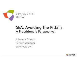 21 s t  July 2014 UKELA