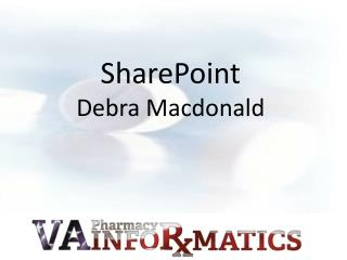 SharePoint Debra Macdonald