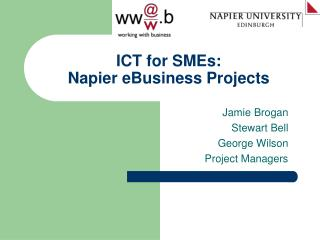 ICT for SMEs: Napier eBusiness Projects