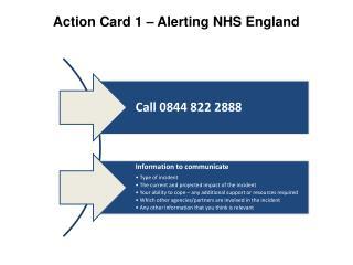 Action Card 1 – Alerting NHS England
