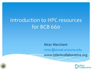 Introduction to HPC resources for BCB 660