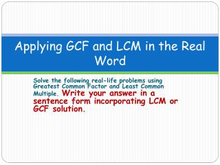 Applying GCF and LCM in the Real Word