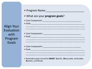 Program Process  and Outcome Questions: Things to Think About