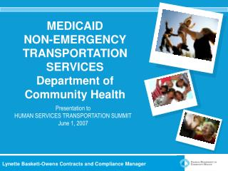 MEDICAID  NON-EMERGENCY TRANSPORTATION SERVICES Department of Community Health