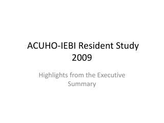 ACUHO-IEBI Resident Study 2009