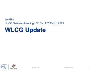WLCG  Update