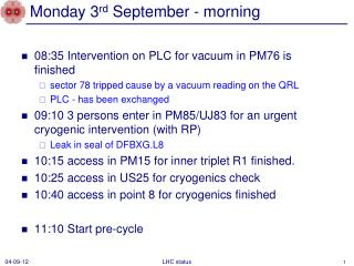 Monday 3 rd  September - morning
