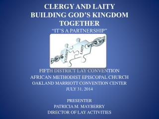 """CLERGY AND LAITY  BUILDING GOD'S KINGDOM TOGETHER """"IT'S A PARTNERSHIP"""""""