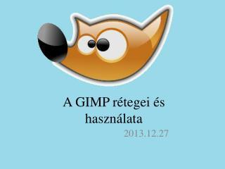 A GIMP r�tegei �s haszn�lata