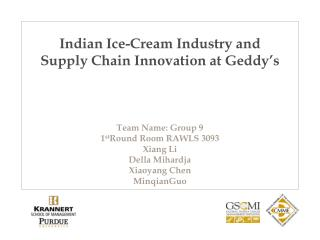 Indian Ice-Cream Industry and Supply Chain Innovation at  Geddy's