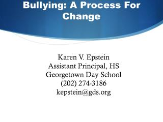 Bullying:  A Process For Change