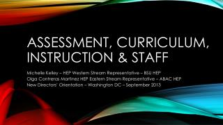 Assessment, Curriculum, Instruction & Staff