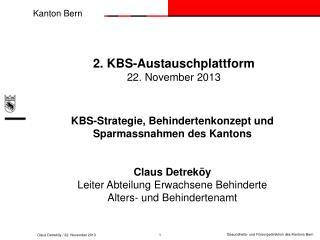 2. KBS-Austauschplattform 22. November 2013