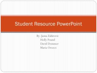 Student Resource PowerPoint