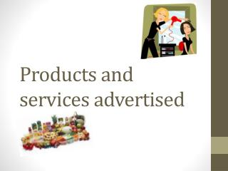 Products  and services advertised