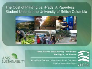 The Cost of Printing vs.  iPads : A Paperless Student Union at the University of British Columbia