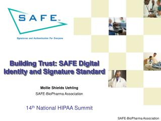 Building Trust: SAFE Digital Identity and Signature Standard