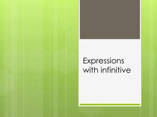 Expressions with infinitive