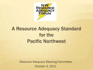 A Resource Adequacy Standard for the Pacific Northwest