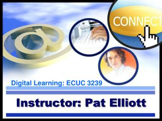 Instructor: Pat Elliott