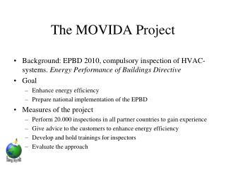 The MOVIDA Project