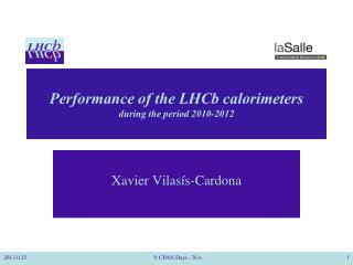 Performance of  the  LHCb calorimeters during the period 2010-2012