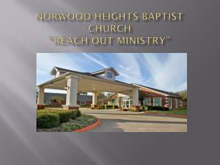 "NORWOOD heights Baptist church ""reach out Ministry"""