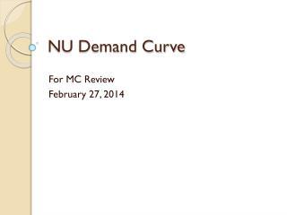 NU Demand Curve
