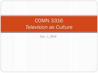 COMN 3316 Television as Culture