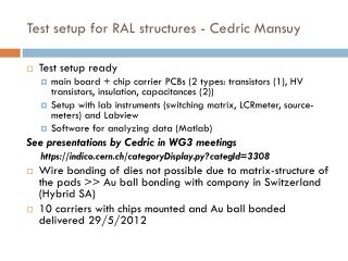 Test setup for RAL structures - Cedric  Mansuy