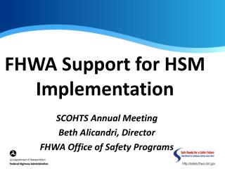 FHWA Support for HSM Implementation