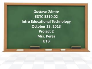 Educational technology is  the study  and  ethical practice
