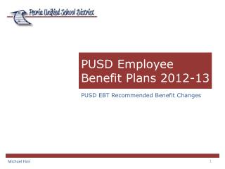 PUSD Employee Benefit  Plans 2012-13