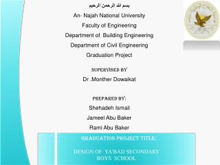 Graduation Project title: DESIGN OF  YA'BAD SECONDARY  BOYS  SCHOOL