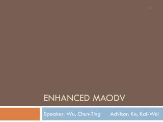 Enhanced MAODV