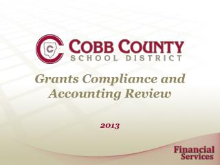 Grants Compliance and Accounting Review
