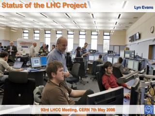 93rd LHCC Meeting , CERN 7th May 2008