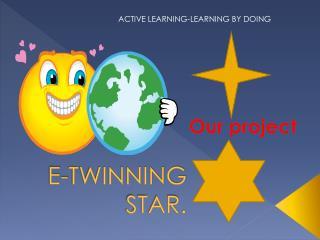 E-TWINNING STAR.