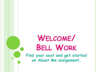 Welcome/ Bell Work