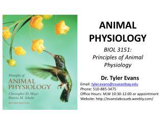 BIOL 3151:  Principles of Animal Physiology