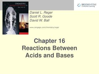 Chapter 16 Reactions Between  Acids and Bases