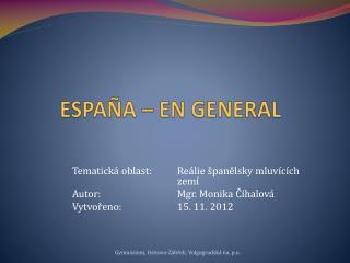 ESPAÑA – EN GENERAL