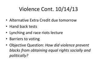 Violence Cont. 10/14/13