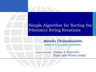 Simple Algorithm for Sorting the Fibonacci String Rotations