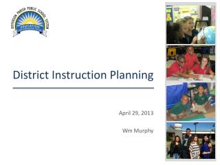 District Instruction Planning