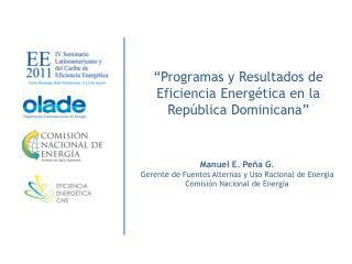 """""""Programas y Resultados de Eficiencia Energética en la República Dominicana"""""""