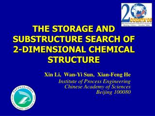 THE STORAGE AND SUBSTRUCTURE SEARCH OF 2-DIMENSIONAL CHEMICAL STRUCTURE