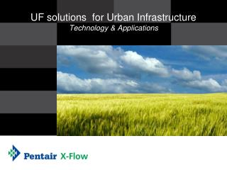 UF solutions  for Urban Infrastructure Technology & Applications