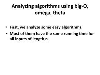 Analyzing algorithms using big-O, omega, theta