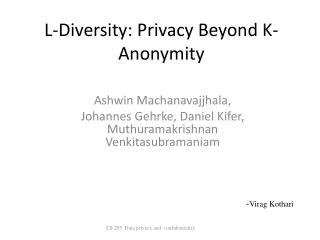 L-Diversity: Privacy Beyond K-Anonymity